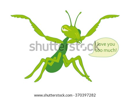 Mantis eats you with Love. Funny vector illustration. Affectionate and hungry mantis. Cartoon character Mantis. White background with praying