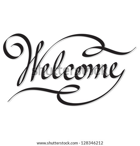 Manuscript style 'welcome' - stock vector