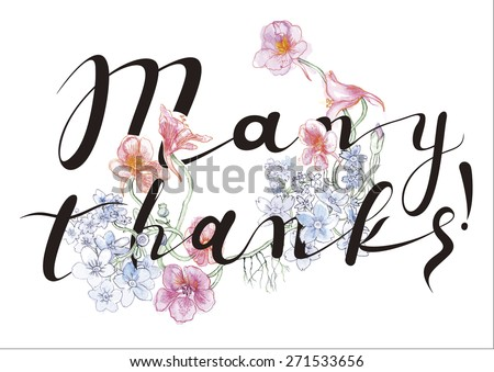 Many thanks Hand Lettering - Typographical Floral Vector Background. Many Thanks Banner - Retro Clipart Illustration.  - stock vector
