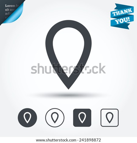 Map pointer sign icon. Location marker symbol. Circle and square buttons. Flat design set. Thank you ribbon. Vector - stock vector