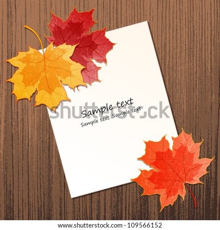 Maple leaves with paper sheet on wooden background texture. EPS 10 vector illustration. Contains transparency effects. - stock vector