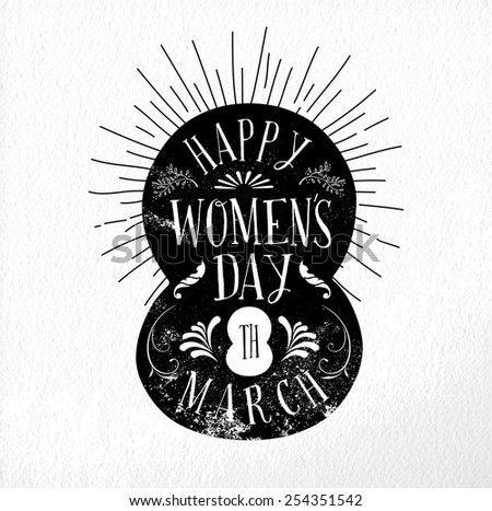 March 8 Happy Women day vintage label illustration. Ideal for poster design, greeting card and web presentation. EPS10 vector file. - stock vector