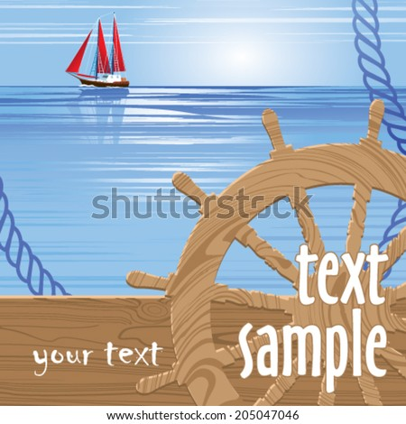 Marine background with a steering wheel and sailing - stock vector