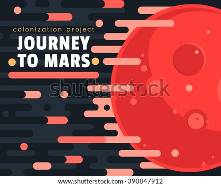 Mars colonization project poster with red planet and clouds in flat style. Mars planet exploration concept vector illustration. First travel to Mars. Space landscape with red planet - stock vector