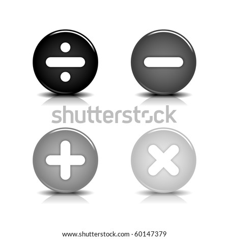 Math calculate symbols web 2.0 buttons. Gray round shapes with shadow and reflection on white background - stock vector