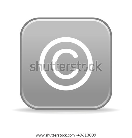Matted gray rounded squares button with copyright and shadow on white