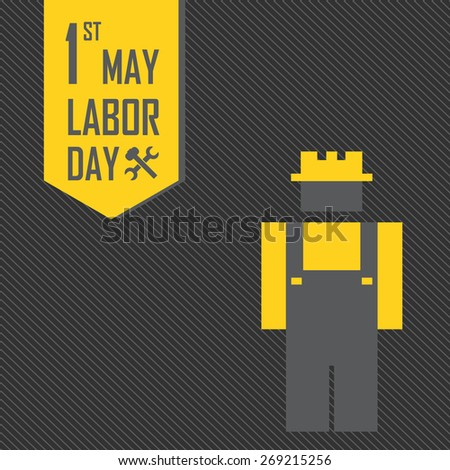 May 1st Labor (labour) day illustration conceptual construction stock vector.EPS10 - stock vector
