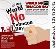 May 31st World no tobacco day illustration vector.EPS10 - stock vector