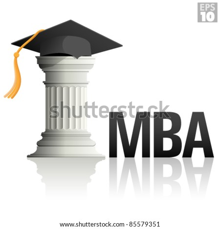 MBA Education with a greek column and a graduation hat - stock vector