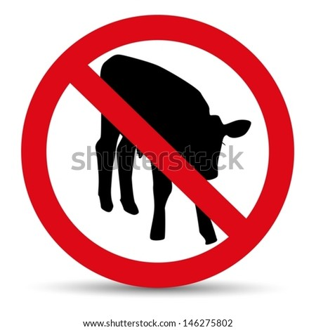Meat forbidden sign. Silhouette of calf. - stock vector