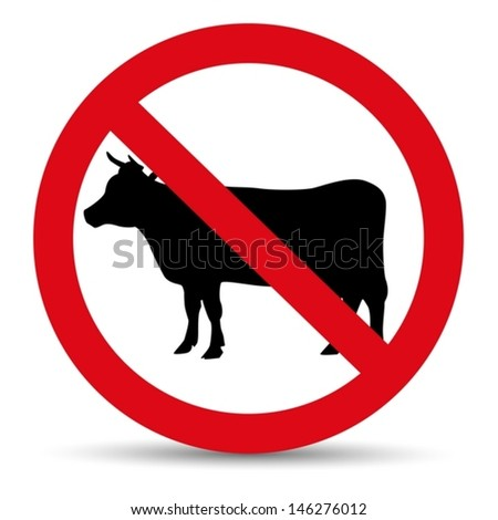Meat forbidden sign. Silhouette of cow. - stock vector