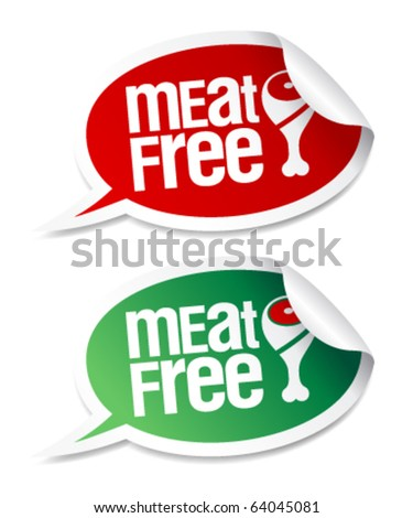 Meat free stickers set in form of speech bubbles. - stock vector