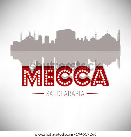 Mecca Saudi Arabia skyline silhouette vector design. - stock vector