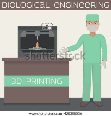 Medical 3D printing for producing a cellular construct, biological engineering, organs. Vector illustration. - stock vector