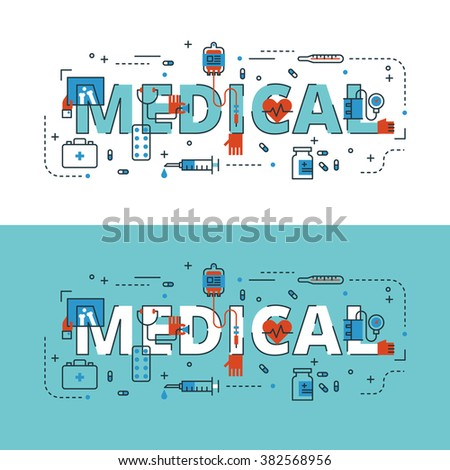 Medical lettering flat line design with icons and elements for book cover, report header, presentation,illustration, infographics, printing, website banner and landing page.