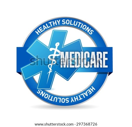 Medicare seal sign illustration design over white - stock vector
