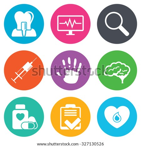 Medicine, medical health and diagnosis icons. Blood, syringe injection and neurology signs. Tooth implant, magnifier symbols. Flat circle buttons. Vector - stock vector