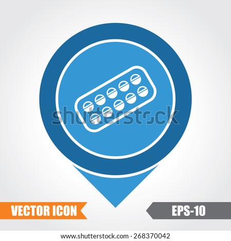 Medicine Tablets  Icon On Map Pointer. Eps.-10. - stock vector