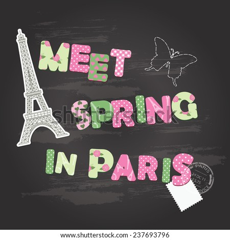 Meet spring in Paris letters on chalkboard. - stock vector