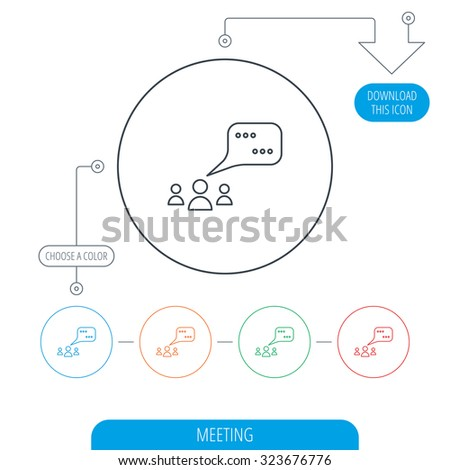 Meeting icon. Chat speech bubbles sign. Speak balloon symbol. Line circle buttons. Download arrow symbol. Vector - stock vector