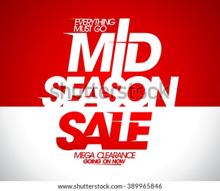 Mega clearance going on, mid season sale banner. - stock vector