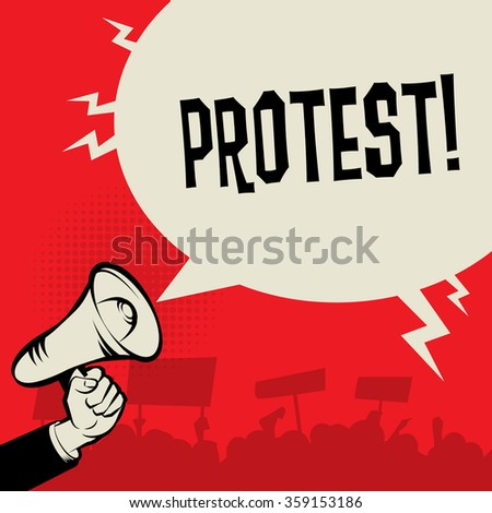Megaphone Hand, business concept with text Protest, vector illustration - stock vector