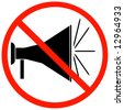 megaphone or bullhorn with red not allowed sign or symbol - vector - stock photo