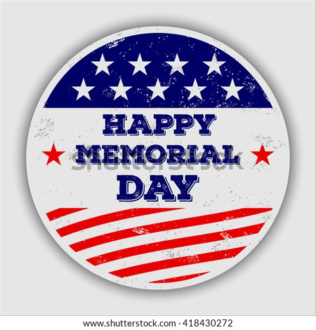 Memorial day badge for posters, flyers, decoration etc.