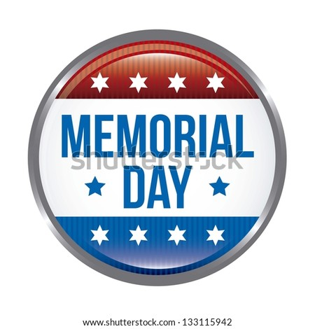memorial day button over white background. vector illustration