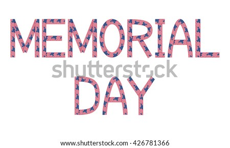 Memorial day inscription made from USA flags on white background - stock vector