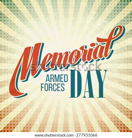 Memorial Day. Typographic card with the American flag. Vector illustration EPS 10.