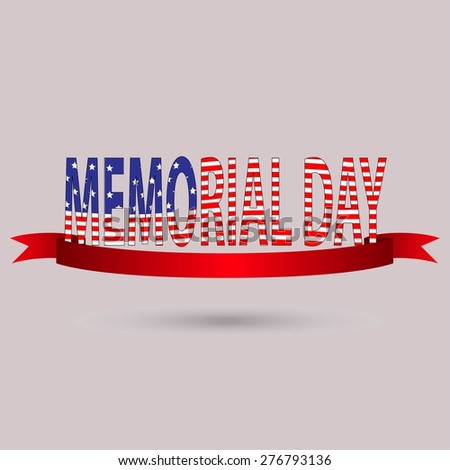 Memorial Day with text in national flag colors. USA, may 30 vector illustration. stars. eps 10 - stock vector