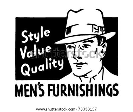 Men's Furnishings - Style Value Quality - Retro Ad Art Banner - stock vector