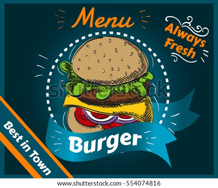 Menu, Burger, Always Fresh, Best in Town, Delicious, Hand Drawn, Cover, Poster, Vector Illustration EPS 10