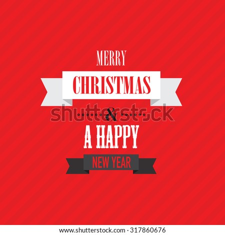merry christmas and a happy new year  - stock vector