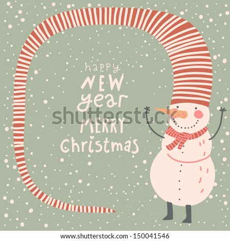 Merry Christmas and a Happy New Year cartoon card in vector. Childish background with funny snowman  - stock vector