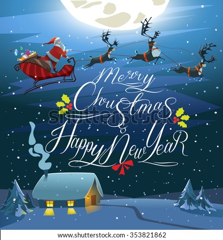Merry Christmas and Happy New Year card. Santa Claus with reindeers. Holy night.