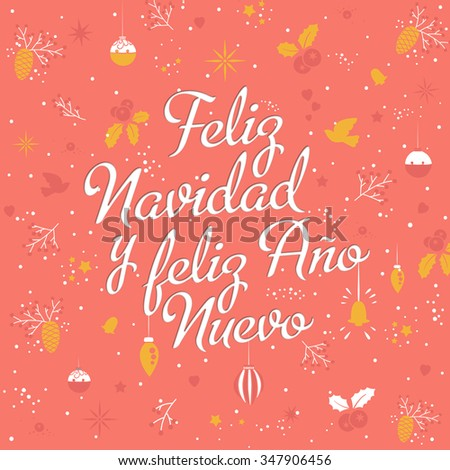 Merry Christmas and happy new year - card template with greetings in spanish. Feliz Navidad. Lettering with Christmas elements. Vector EPS 10. - stock vector