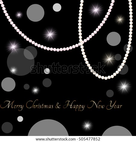 Merry Christmas and Happy New Year Card with pearl beads.Vector illustration