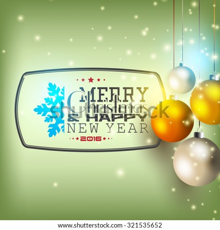 Merry Christmas and Happy New Year! Christmas card. - stock vector