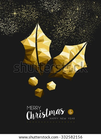 Merry christmas and happy new year fancy gold holly plant in hipster triangle style. Ideal for xmas greeting card or elegant holiday party invitation. EPS10 vector. - stock vector