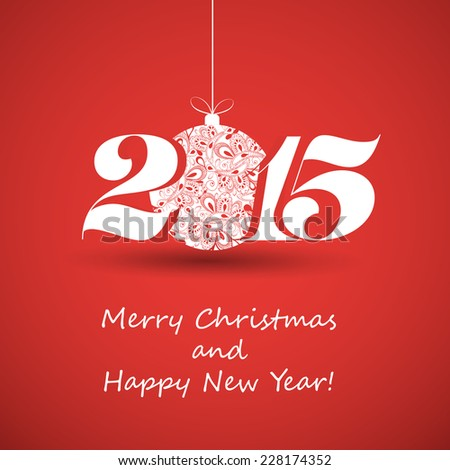 Merry Christmas and Happy New Year Greeting Card - 2015