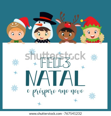Merry Christmas and Happy New Year greeting card in Portuguese: Feliz Natal e prospero Ano Novo. Santa helps children. Hand drawn holidays design
