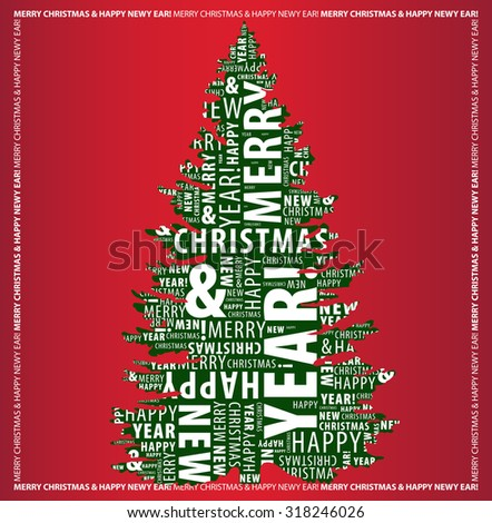 Merry Christmas and Happy New Year greeting card with a Christmas tree shape from letters on the red background. Vector illustration - stock vector