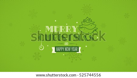 Merry Christmas and Happy New Year greeting card with sign, snowflakes and christmas tree