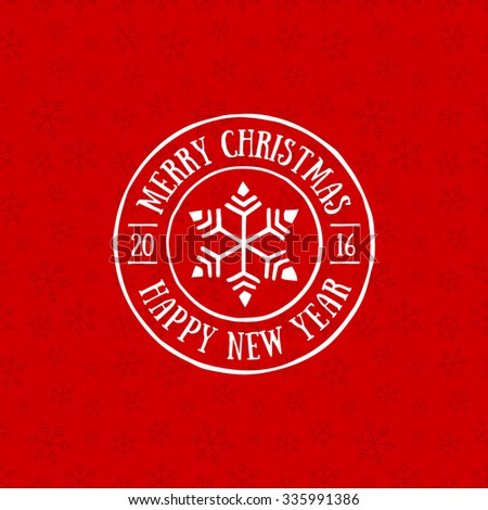 Merry Christmas and Happy New Year stamp on seamless background. Vector design.