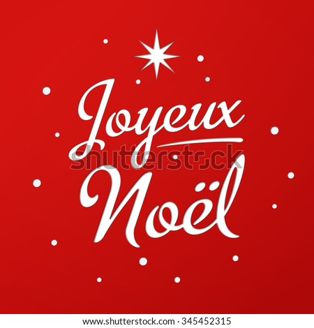 Merry christmas card template greetings french stock photo photo merry christmas card template with greetings in french joyeux noel lettering with star and m4hsunfo