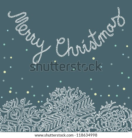 Merry Christmas card with snowflakes.