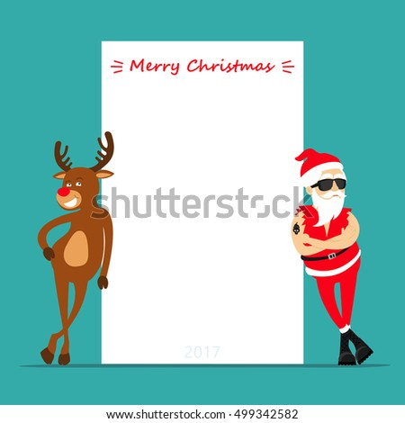 Merry Christmas! Cartoon reindeer Rudolf and Santa Claus. Greeting card 2017. Place for text.