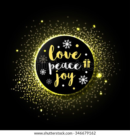 Merry Christmas Greeting card - Love, Peace, Joy with golden sparkles background. isolated Vector illustration. - stock vector